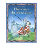 HISTOIRES DE CHEVALIERS - USBORNE - LIVRE CONTES ET LEGENDES