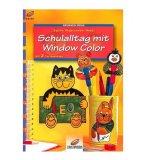 LIVRE WINDOW COLOR - LA VIE SCOLAIRE DES ANIMAUX : CHAT - OURS - LAPIN - MOTIF PEINTURE POUR FENETRE